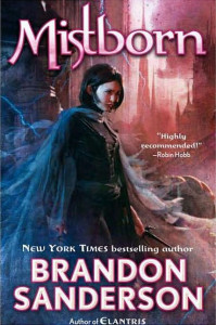 Mistborn: The Last Empire - Brandon Sanderson