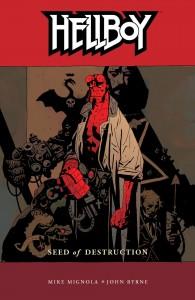 Hellboy, Vol. 1: Seed of Destruction - Mike Mignola