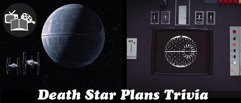 Death Star Plans Trivia